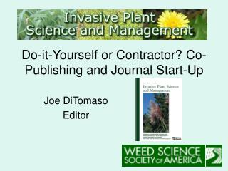 Do-it-Yourself or Contractor? Co-Publishing and Journal Start-Up