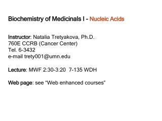 Biochemistry of Medicinals I   Nucleic Acids