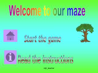 Welcome to our maze