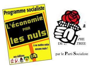 L'économie  par les nuls LE LIVRE CATASTROPHE  DE LA RENTREE par le  P arti  S ocialiste