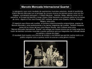 Marcelo Moncada Internacional Quartet