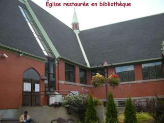 Église de L'Ascension  bâtie en 1904 La ville de Montréal  achète cette Église pour la restaurer