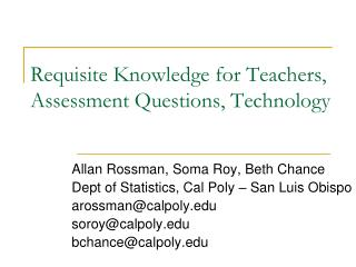 Requisite Knowledge for Teachers ,  Assessment Questions, Technology