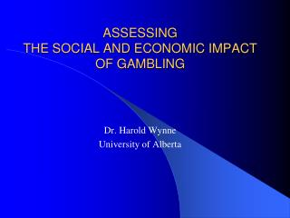 A Review of Assessing the Socio-Economic Impact of Gambling