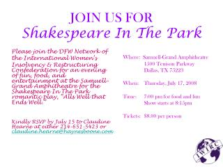 JOIN US FOR Shakespeare In The Park