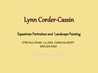 Lynn Corder-Cassin Equestrian Portraiture and  Landscape Painting