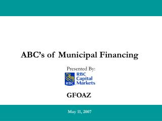 ABC s of Municipal Financing
