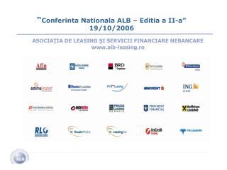""""""" Conferinta Nationala ALB – Editia a II-a"""" 19/10/2006"""