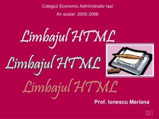 Colegiul Economic Administrativ Iasi An scolar: 2005-2006