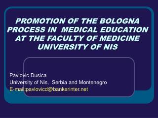 Pavlovic Dusica University of Nis,  Serbia and Montenegro E-mail:pavlovicd@bankerinter