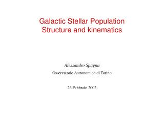 Galactic Stellar Population Structure and kinematics