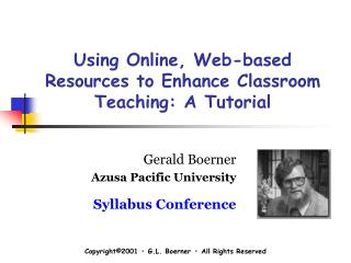 Using Online, Web-based Resources to Enhance Classroom Teaching: A Tutorial