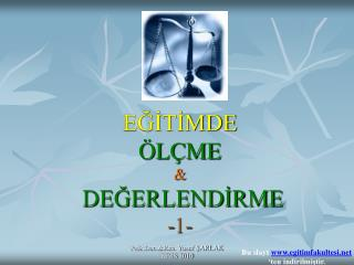 EĞİTİMDE ÖLÇME & DEĞERLENDİRME -1-