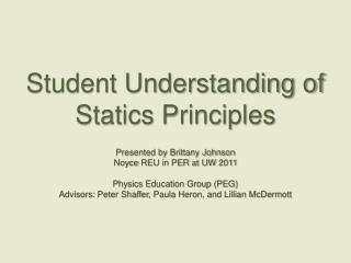 Student Understanding of Statics Principles