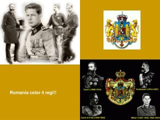 Romania celor 4 regi!!