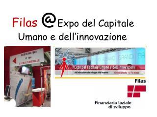 Filas @ Expo del Capitale Umano e dell'innovazione