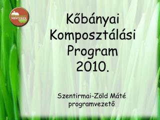 Kőbányai Komposztálási Program 2010.