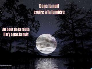 Dans la nuit croire à la lumière