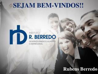 SEJAM BEM-VINDOS!!