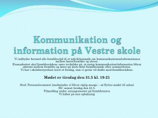 Kommunikation og information på Vestre skole