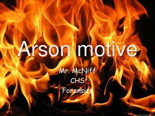 Arson motive
