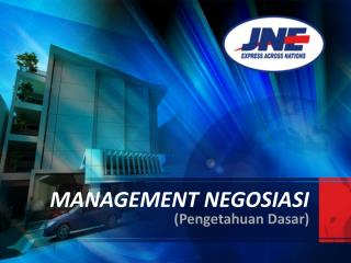 MANAGEMENT NEGOSIASI
