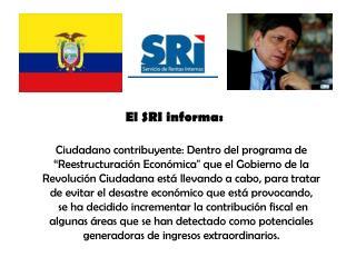 El SRI informa: