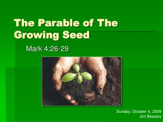 The Parable of The Growing Seed