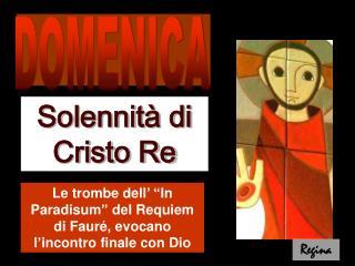 """Le trombe dell' """"In Paradisum"""" del Requiem di Fauré, evocano l'incontro finale con Dio"""