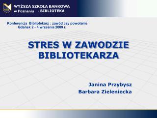 STRES W ZAWODZIE BIBLIOTEKARZA