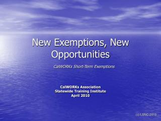 New Exemptions, New Opportunities