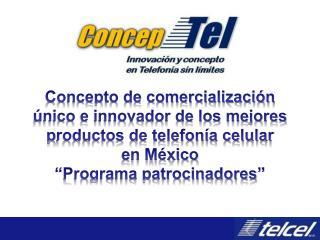 Concepto de comercialización único e innovador de los mejores p roductos de telefonía celular