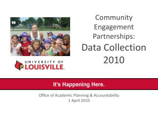 Community Engagement Partnerships: Data Collection 2010