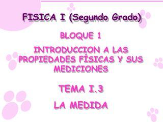 FISICA I (Segundo Grado)