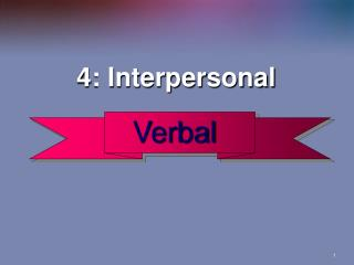 4: Interpersonal