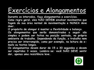 Exercícios e Alongamentos