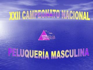 XXII CAMPEONATO NACIONAL