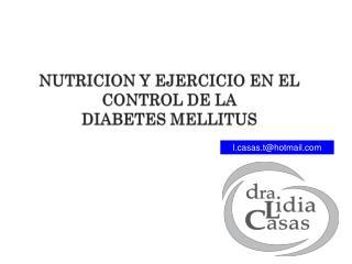 NUTRICION Y EJERCICIO EN EL CONTROL DE LA DIABETES MELLITUS