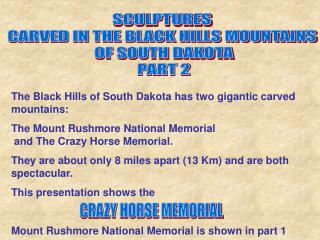 SCULPTURES  CARVED IN THE BLACK HILLS MOUNTAINS  OF SOUTH DAKOTA PART 2