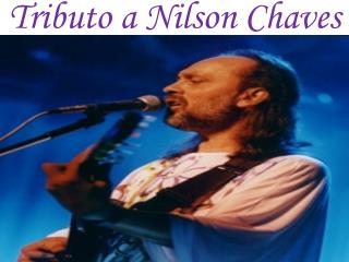 Tributo a Nilson Chaves