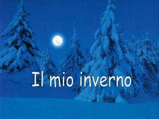 Il mio inverno