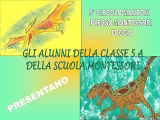 9� CIRCOLO MANZONI   PLESSO MONTESSORI   FOGGIA