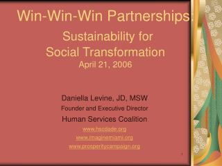 Win-Win-Win Partnerships: Sustainability for  Social Transformation April 21, 2006