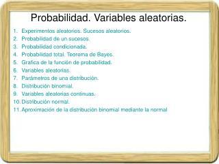 Probabilidad. Variables aleatorias.