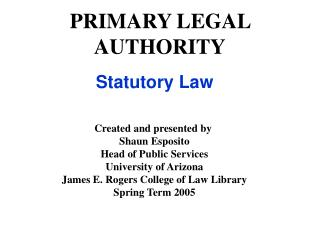 PRIMARY LEGAL AUTHORITY