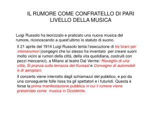 IL RUMORE COME CONFRATELLO DI PARI LIVELLO DELLA MUSICA