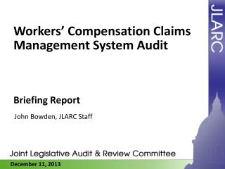 Workers' Compensation Claims Management System Audit