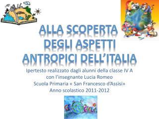 Ipertesto realizzato dagli alunni della classe IV A con l'insegnante Lucia Romeo