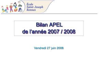 Bilan APEL de l'année 2007 / 2008