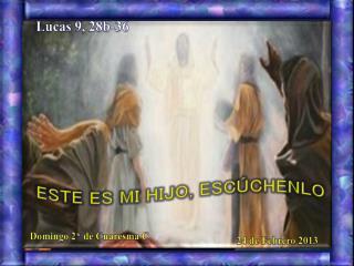 Lucas 9, 28b-36